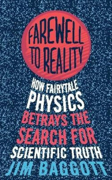 Farewell to Reality av Jim Baggott (Heftet)