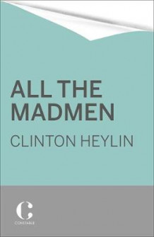 All the Madmen av Clinton Heylin (Heftet)