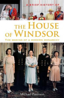 A Brief History of the House of Windsor av Michael Paterson (Heftet)