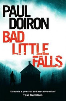 Bad Little Falls av Paul Doiron (Heftet)
