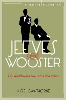 A Brief Guide to Jeeves and Wooster av Nigel Cawthorne (Heftet)