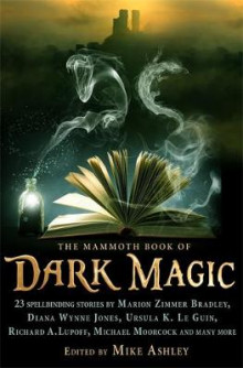 The Mammoth Book of Dark Magic av Mike Ashley (Heftet)