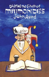 Playing the Ghost of Maimonides av John Agard (Heftet)
