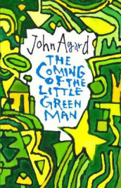 The Coming of the Little Green Man av John Agard (Heftet)