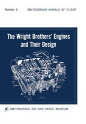 The Wright Brothers' Engines and Their Design (Smithsonian Institution Annals of Flight Series) av Leonard S. Hobbs og Smithsonian Institution (Heftet)