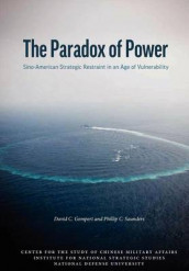 The Paradox of Power av David C. Gompert, National Defense University Press og Phillip C. Saunders (Heftet)