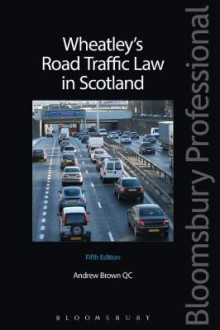 Wheatley's Road Traffic Law in Scotland av Andrew Brown (Heftet)
