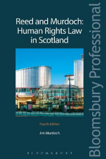 Human Rights Law in Scotland av Robert Reed og Jim L. Murdoch (Heftet)