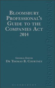 Bloomsbury Professional's Guide to the Companies Act 2014 av Thomas B. Courtney, Lyndon MacCann, Irene Lynch-Fannon, William Johnston, Daibhi O'Leary og Nessa Cahill (Innbundet)