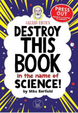 Omslag - Destroy This Book In The Name of Science: Galileo Edition