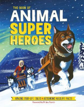 The Book of Animal Superheroes av Camilla de la Bedoyere og David Dean (Innbundet)
