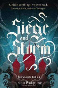 The siege and storm av Leigh Bardugo (Heftet)