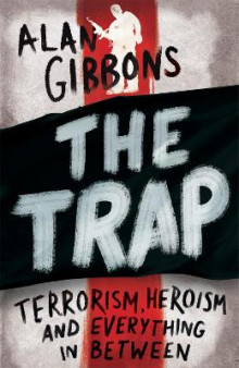 The Trap av Alan Gibbons (Heftet)