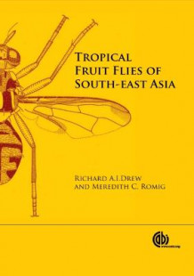 Tropical Fruit Flies of South-East Asia av Richard Drew og Meredith C Romig (Innbundet)