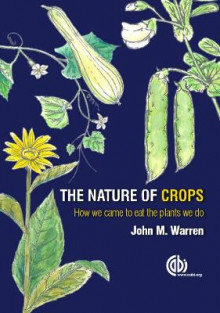 The Nature of Crops av John Warren (Heftet)