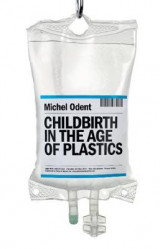Omslag - Childbirth in the Age of Plastics