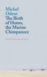 Omslag - The Birth of Homo, the Marine Chimpanzee