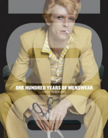 100 years of menswear av Cally Blackman (Heftet)