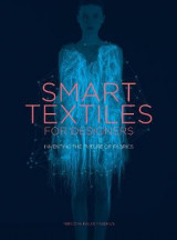Omslag - Smart Textiles: Inventing the Future of Fashion