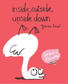 Inside, Outside, Upside Down av Yasmeen Ismail (Heftet)