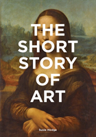The Short Story of Art av Susie Hodge (Heftet)