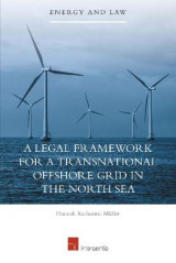Omslag - A Legal Framework for a Transnational Offshore Grid in the North Sea 2015