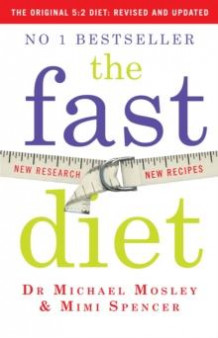 The fast diet av Michael Mosley og Mimi Spencer (Heftet)