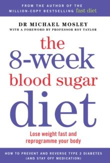 The 8-week blood sugar diet av Michael Mosley (Heftet)