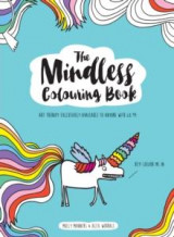 Omslag - The mindless colouring book.  Art therapy exclusively available to anyone with 8.99