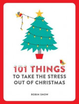 Omslag - 101 Things to Take the Stress Out of Christmas