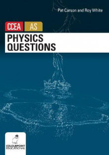 Physics Questions for CCEA AS Level av Pat Carson og Roy White (Heftet)