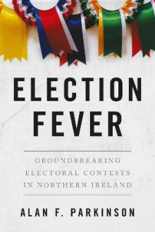 Election Fever av Alan Parkinson (Heftet)