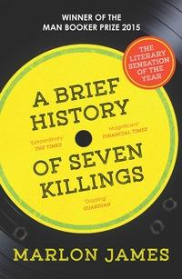 A brief history of seven killings av Marlon James (Heftet)