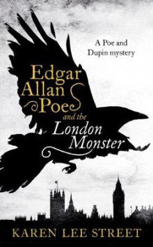 Edgar Allan Poe and The London Monster av Karen Lee Street (Innbundet)