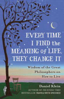 Every Time I Find the Meaning of Life, They Change it av Daniel Klein (Heftet)