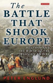 The Battle That Shook Europe av Peter Englund (Heftet)