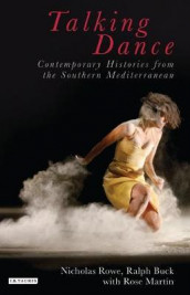 Talking Dance: Contemporary Histories from the South China Sea av Ralph Buck, Nicholas Rowe og Toni Shapiro-Phim (Innbundet)