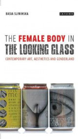 Omslag - The Female Body in the Looking-Glass