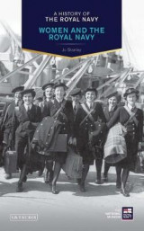 Omslag - A History of the Royal Navy: Women and the Royal Navy