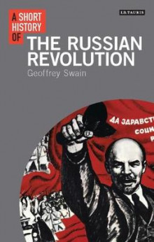 A Short History of the Russian Revolution av Geoffrey Swain (Heftet)