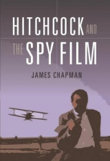 Omslag - Hitchcock and the Spy Film