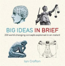 Big ideas in brief av Ian Crofton (Heftet)