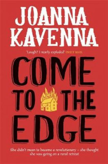Come to the Edge av Joanna Kavenna (Heftet)