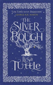 The Silver Bough av Lisa Tuttle (Heftet)
