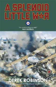 A Splendid Little War av Derek Robinson (Heftet)