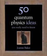 Omslag - 50 Quantum Physics Ideas You Really Need to Know