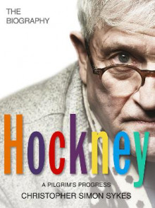 Hockney: The Biography Volume 2 av Christopher Simon Sykes (Heftet)