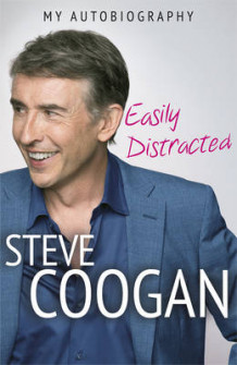 Easily distracted av Steve Coogan (Innbundet)