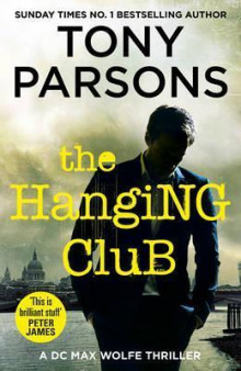 The Hanging Club av Tony Parsons (Heftet)