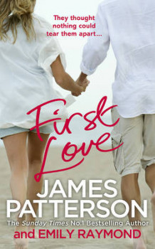 First Love av James Patterson (Innbundet)
